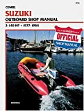 Kalton C. Lahue Suzuki B780 Outboard Shop Manual 2-140 H.P., 1977-84
