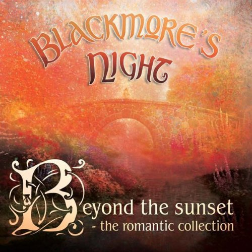 Beyond The Sunset - The Romantic Collection (Cd+dvd) By Blackmore's Night (2010-08-23)
