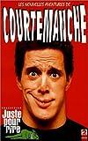 echange, troc Les Nouvelles Aventures De Courtemanche [VHS]