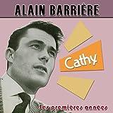 Alain Barri�re ses premi�res ann�es : Cathy