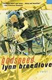 Godspeed: A Novel (0312313632) by Lynn Breedlove