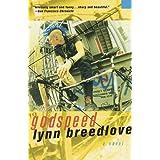 Godspeed: A Novel ~ Lynn Breedlove