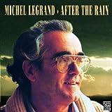 echange, troc Michel Legrand - After The Rain