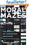 Moral Mazes: The World of Corporate M...