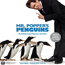 Mr. Popper's Penguins (       UNABRIDGED) by Richard Atwater, Florence Atwater Narrated by Nick Sullivan