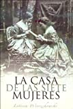 img - for La Casa de Las Siete Mujeres (Spanish Edition) book / textbook / text book