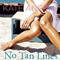 No Tan Lines Audiobook by Kate Angell Narrated by Mae Middleton