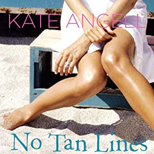 No Tan Lines | [Kate Angell]