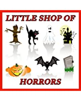 Little Shop Of Horrors - The Musical