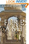 Of Fire and Ash: Fairy Queens 1.5