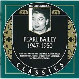 Pearl Bailey: 1947-1950