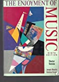 The Enjoyment of Music: An Introduction to Perceptive Listening (0393953009) by Joseph Machlis