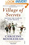 Village of Secrets: Defying the Nazis...