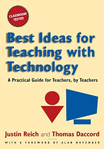Best Ideas for Teaching with Technology