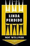 Linda Perdido: A Novel