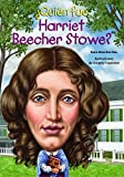 �Qui�n fue Harriet Beecher Stowe? (�qui�n Fue? / Who Was?) (Spanish Edition)