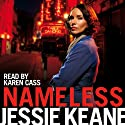 Nameless (       UNABRIDGED) by Jessie Keane Narrated by Karen Cass