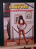 National Lampoon Presents the Very Large Book of Comical Funnies : A Never Before Published History of the Comics