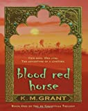 Blood Red Horse (de Granville Trilogy)