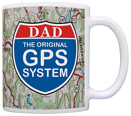 Dad Gifts The Original GPS System Funny Dad Gag Gifts Husband Gift Coffee Mug Tea Cup Map