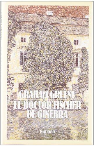El Doctor Fischer De Ginebra
