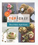 Top Chef Bouch�es ap�ritives