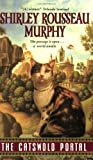 The Catswold Portal (0060765402) by Murphy, Shirley Rousseau