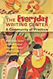 img - for Everyday Writing Center: A Community of Practice book / textbook / text book
