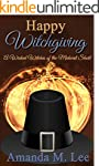 Happy Witchgiving: A Wicked Witches o...