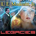 Legacies: Corean Chronicles, Book 1 Audiobook by L. E. Modesitt, Jr. Narrated by Kyle McCarley