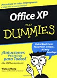 Office XP Para Dummies (Spanish Edition) (0764540998) by Wang, Wallace