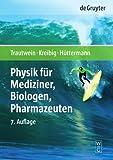 Image de Physik für Mediziner, Biologen, Pharmazeuten (De Gruyter Lehrbuch)