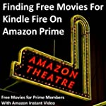 Finding Free Movies For Kindle Fire O...