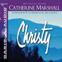 Christy Audiobook by Catherine Marshall Narrated by Kellie Martin