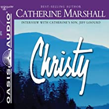 Christy (       UNABRIDGED) by Catherine Marshall Narrated by Kellie Martin
