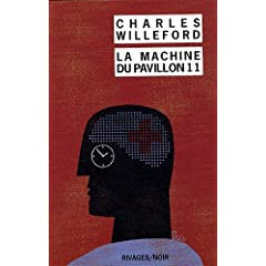 La Machine du Pavillon 11 - Charles Willeford