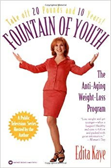 Fountain of Youth: The Anti-Aging Weight-Loss Program ...