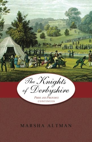 The Knights of Derbyshire by Marsha Altman