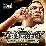 echange, troc B-Legit - Block Movement