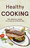 American Cooking: Healthy Recipes - Healthy Recipe Cookbook for Health Meals & Clean Living Diet - Weight Loss Recipes - USA Natural, Organic, Nutritional & 130+ Additive Free America Recipes