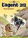 L'agent 212, tome 27 : Fauve qui peut ! par Cauvin