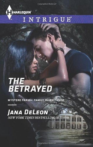 Image of The Betrayed (Harlequin Intrigue\Mystere Parish: Family Inheritance)