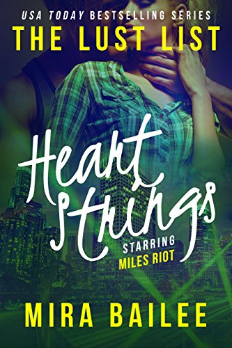 heart-strings-the-devon-stone-prequel-the-lust-list-miles-riot-book-1-english-edition