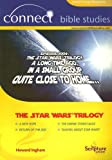 The Star Wars Trilogy (Connect Bible Studies)