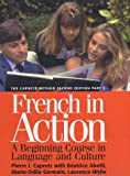 French in Action : A Beginning Course in Language and Culture, the Capretz Method: Part 2 (0300072678) by Pierre Capretz