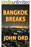 Bangkok Breaks