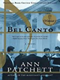 Bel Canto (Thorndike Core) Ann Patchett