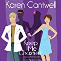 Keep Me Ghosted: Sophie Rhodes Romantic Comedy, Book 1 Audiobook by Karen Cantwell Narrated by Nan McNamara