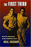 By Neal Cassady - The First Third: 1st (first) Edition