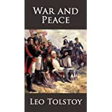 War and Peace by Leo Tolstoy [Annotated] ~ Leo Tolstoy